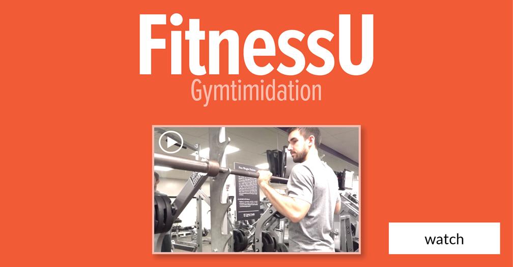 FitnessU: Gymtimidation