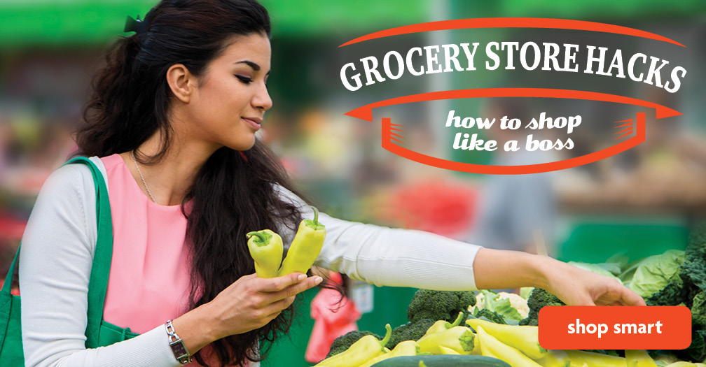 Grocery store hacks: How to shop like a boss