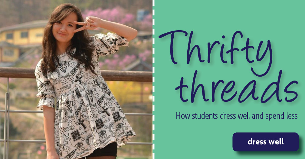 Thrifty threads: How student dress well and spend less