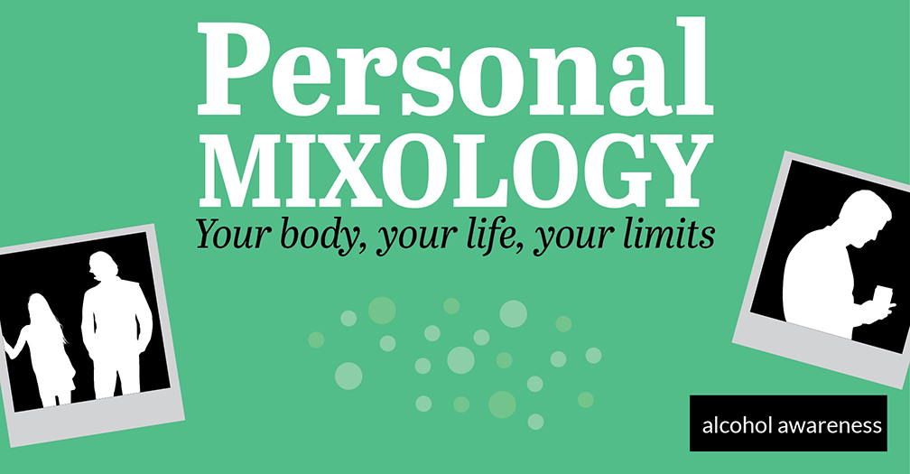 Personal mixology: Your body, your life, your limits