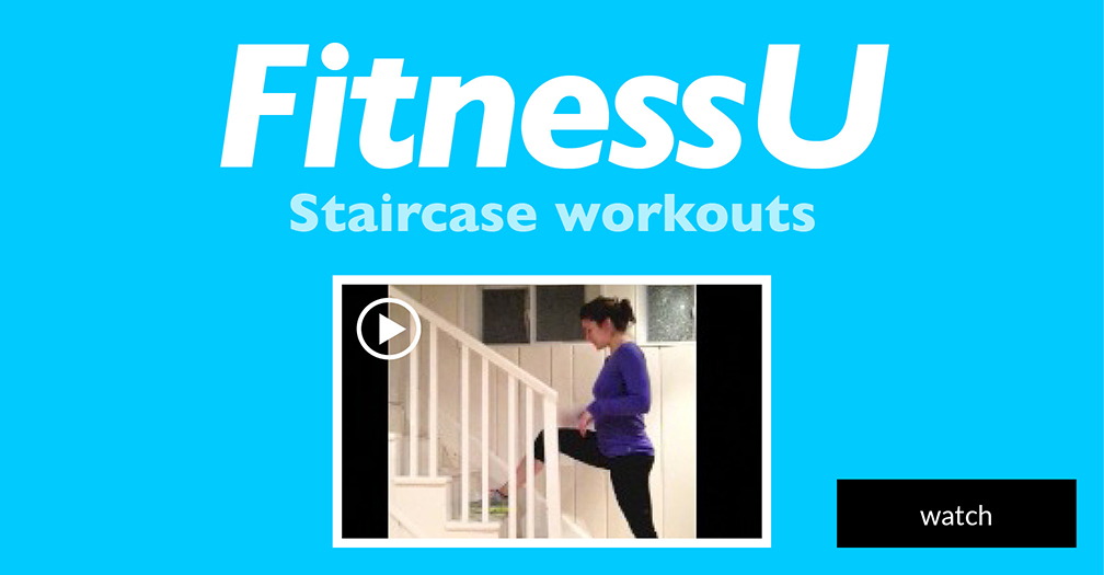 FitnessU: Staircase workouts