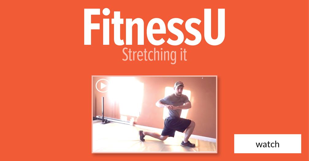 FitnessU: Stretching it