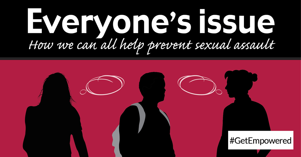 Everyone's issue: How we can all help prevent sexual assault