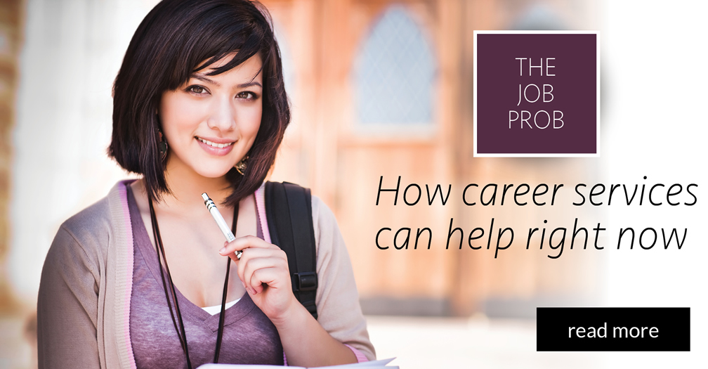 The job prob: How career services can help right now