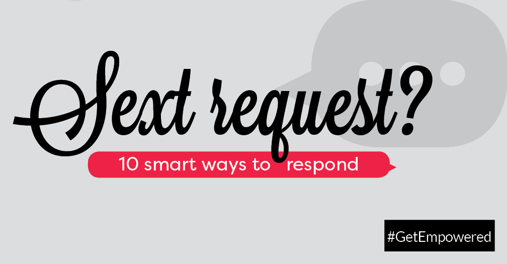 Sext request?: 6 smart ways to respond