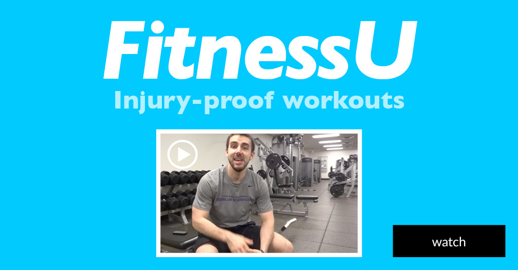 FitnessU: Injury-proof workouts