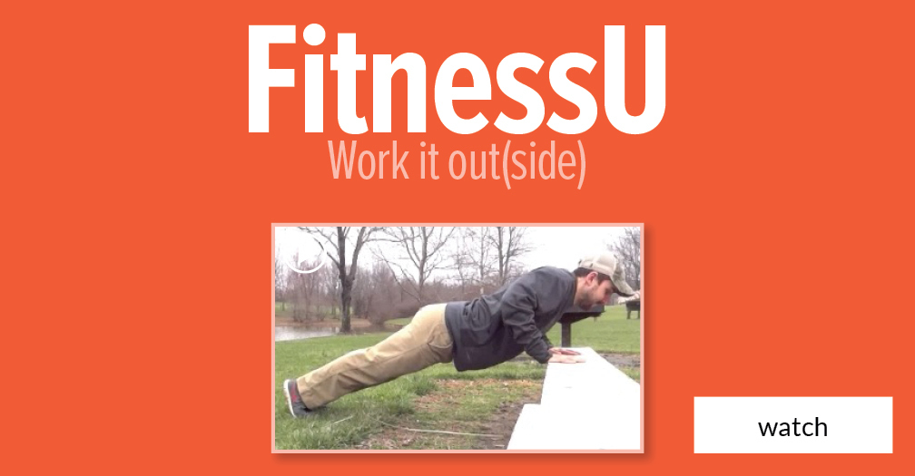 FitnessU: Work it out(side)