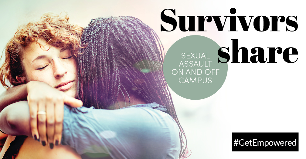 Survivors share: Sexual assault on and off campus