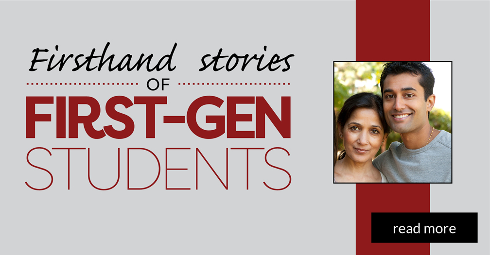 Firsthand stories of first-gen students