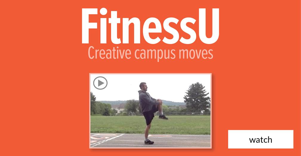 FitnessU: Creative campus moves