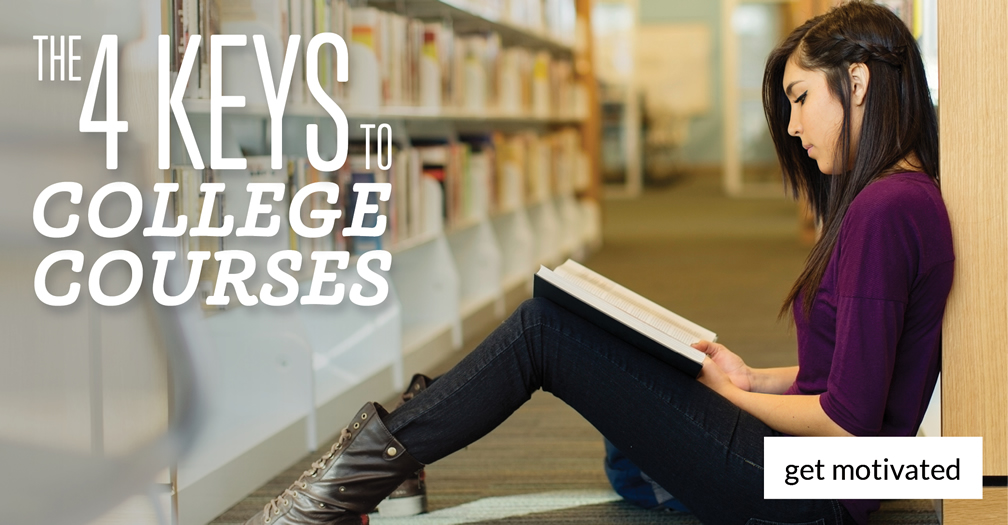 The 4 keys to college courses