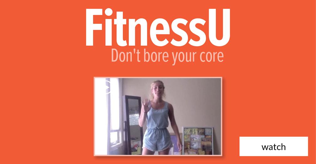 FitnessU: Don't bore your core