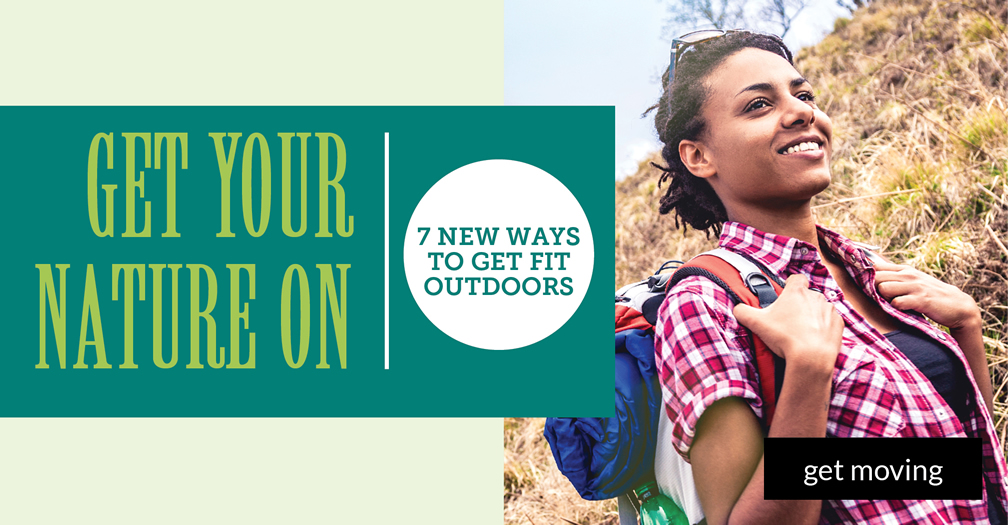 Get your nature on: 7 new ways to get fit outdoors