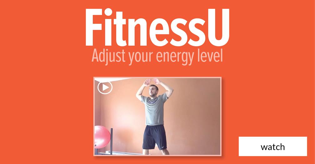 FitnessU: Adjust your energy level