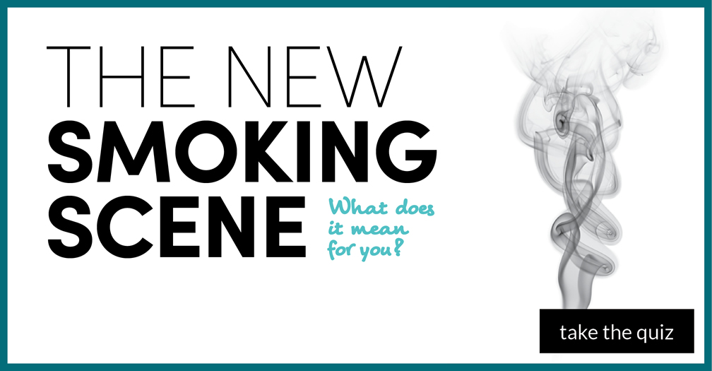 The new smoking scene: What does it mean for you?