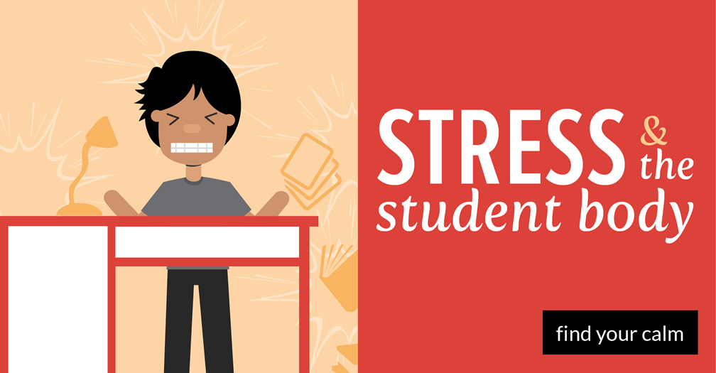 Stress and the student body