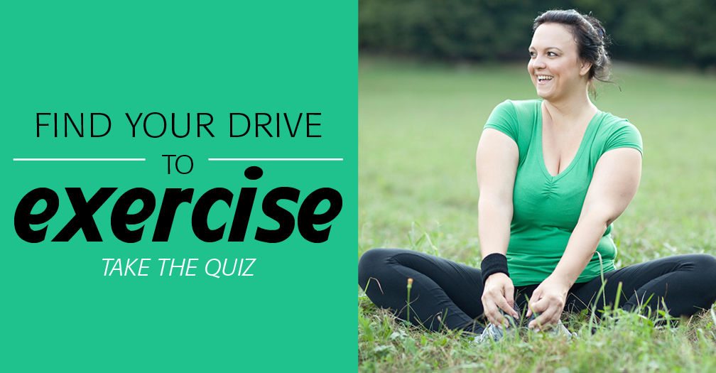 Find your drive to exercise: Take the quiz