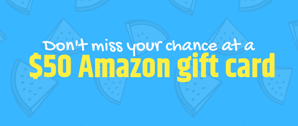 """Don't miss your chance at a $50 Amazon gift card""""></a></td>   </tr> </table>      <table width="""