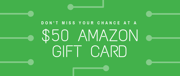 "Don't miss your chance at a $50 Amazon gift card!""></a></td>   </tr> </table>      <table width="
