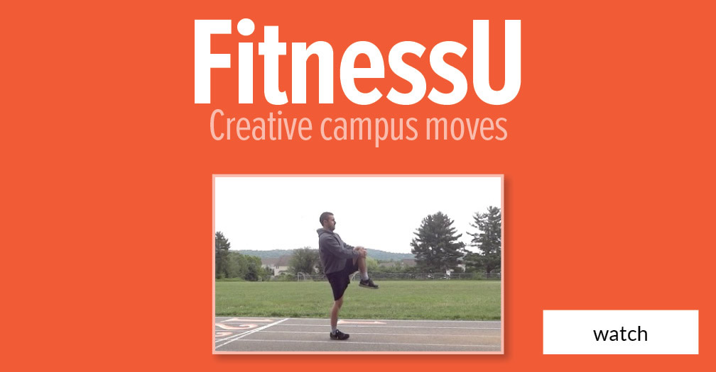 FitnessU: Creative campus moves