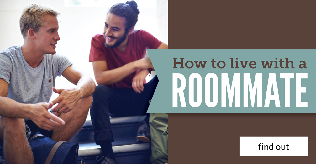 How to live with a roommate