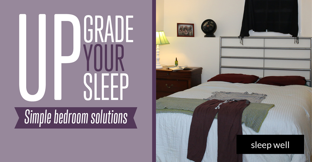 Upgrade your sleep: Simple bedroom solutions