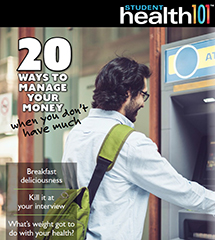 student health 101 magazine cover. 20 ways to manage your money